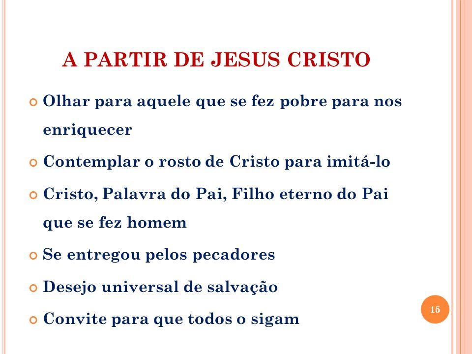 A PARTIR DE JESUS CRISTO
