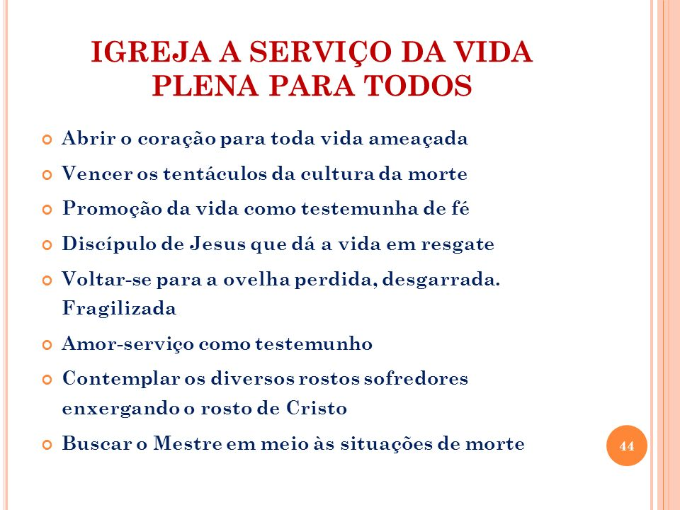 IGREJA A SERVIÇO DA VIDA PLENA PARA TODOS