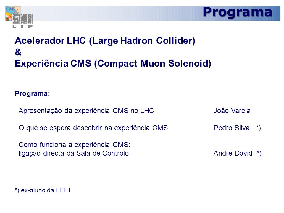 Programa Acelerador LHC (Large Hadron Collider) &