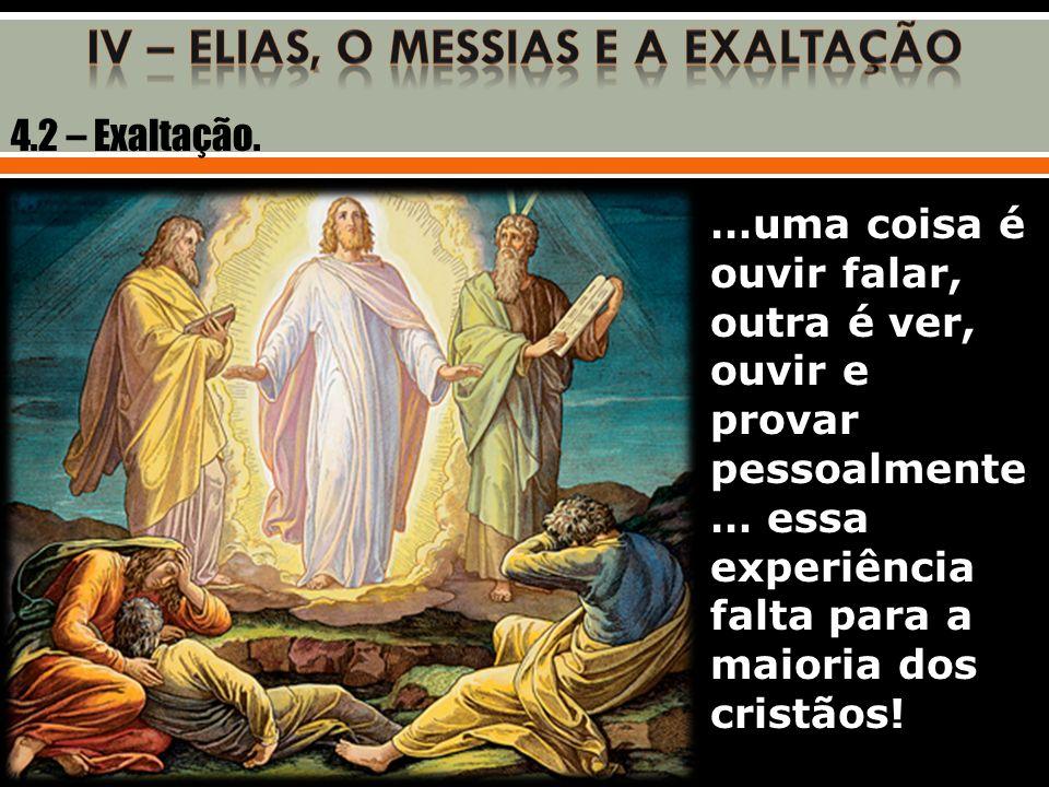 4.2 – Exaltação.