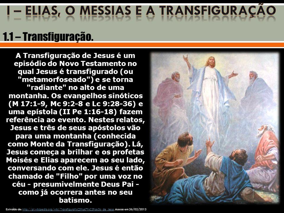 I – ELIAS, O MESSIAS E A TRANSFIGURAÇÃO