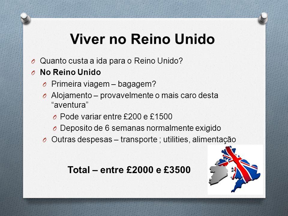 Viver no Reino Unido Total – entre £2000 e £3500