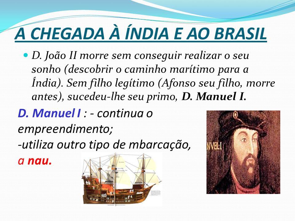 A CHEGADA À ÍNDIA E AO BRASIL