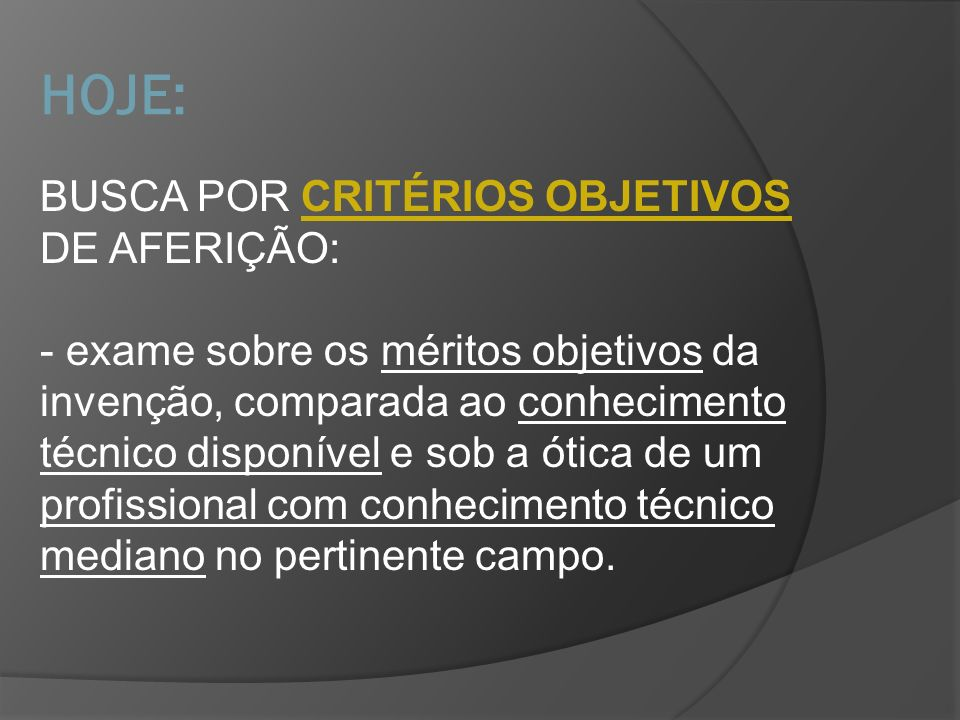HOJE: BUSCA POR CRITÉRIOS OBJETIVOS DE AFERIÇÃO: