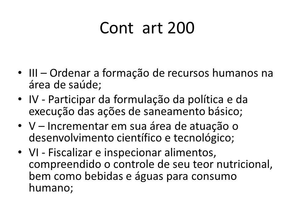 Cont art 200 III – Ordenar a formação de recursos humanos na área de saúde;