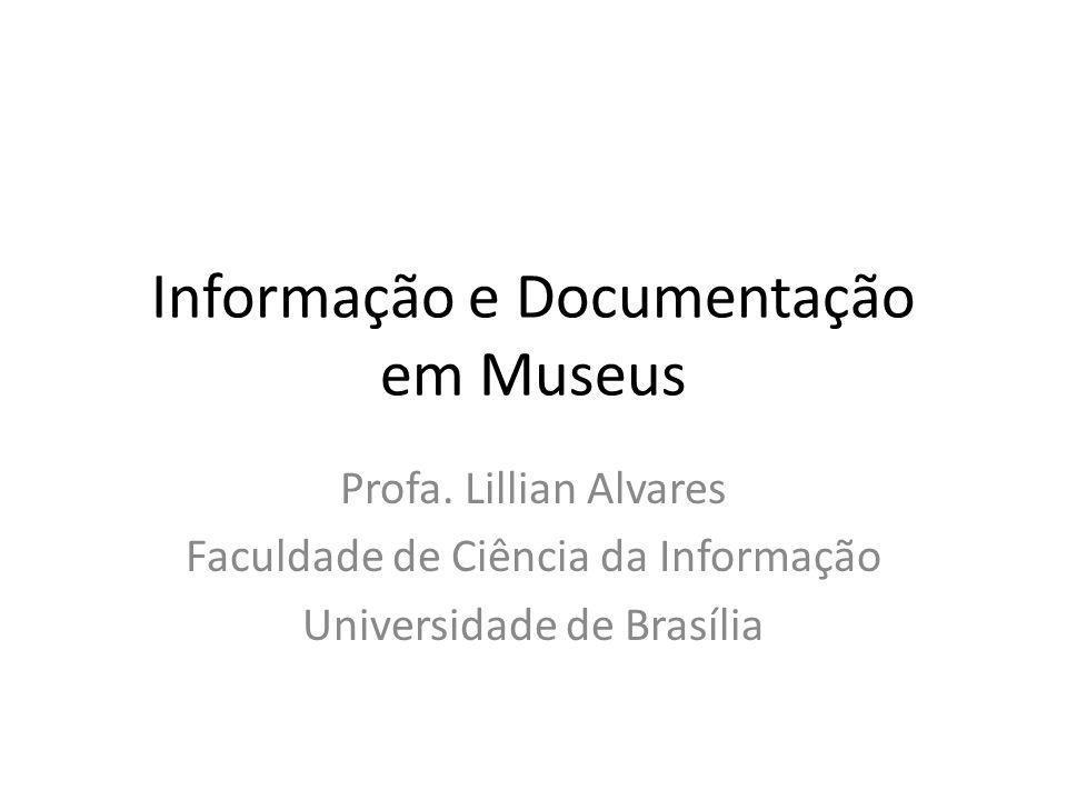 Informação e Documentação em Museus