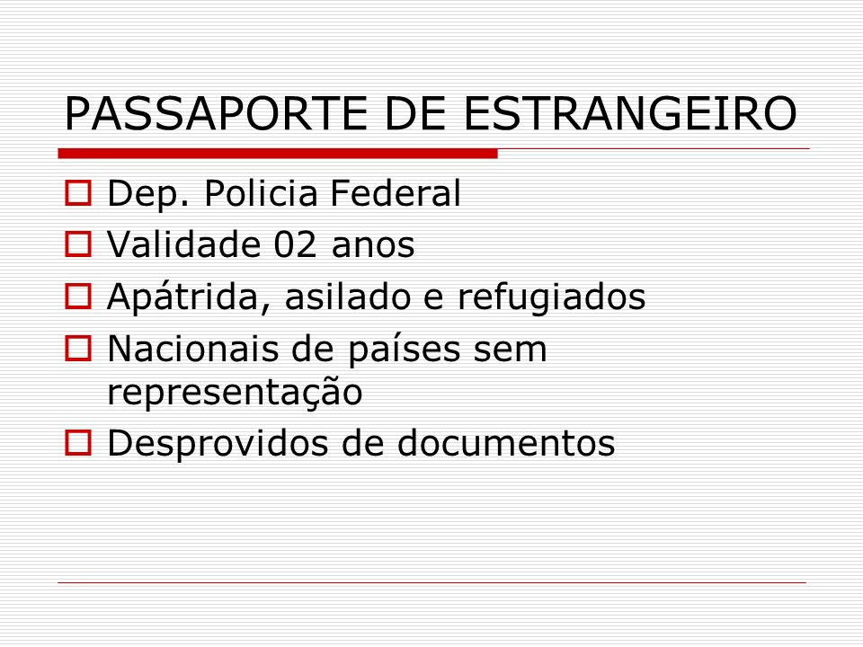 PASSAPORTE DE ESTRANGEIRO