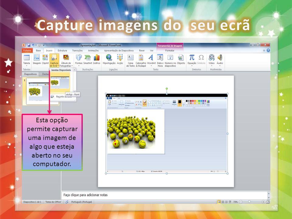 Capture imagens do seu ecrã
