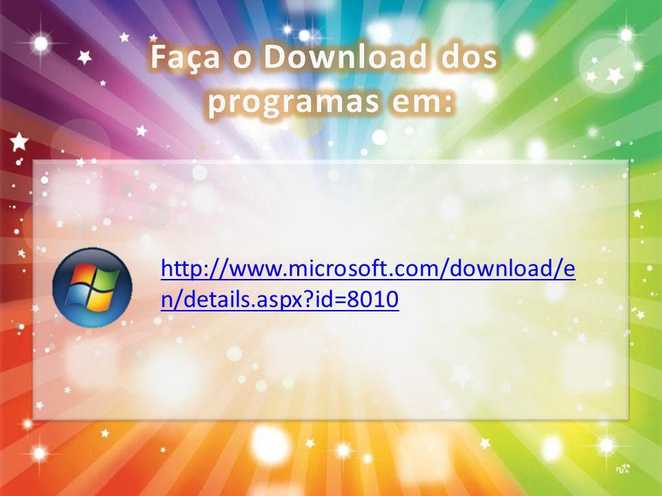 Faça o Download dos programas em: