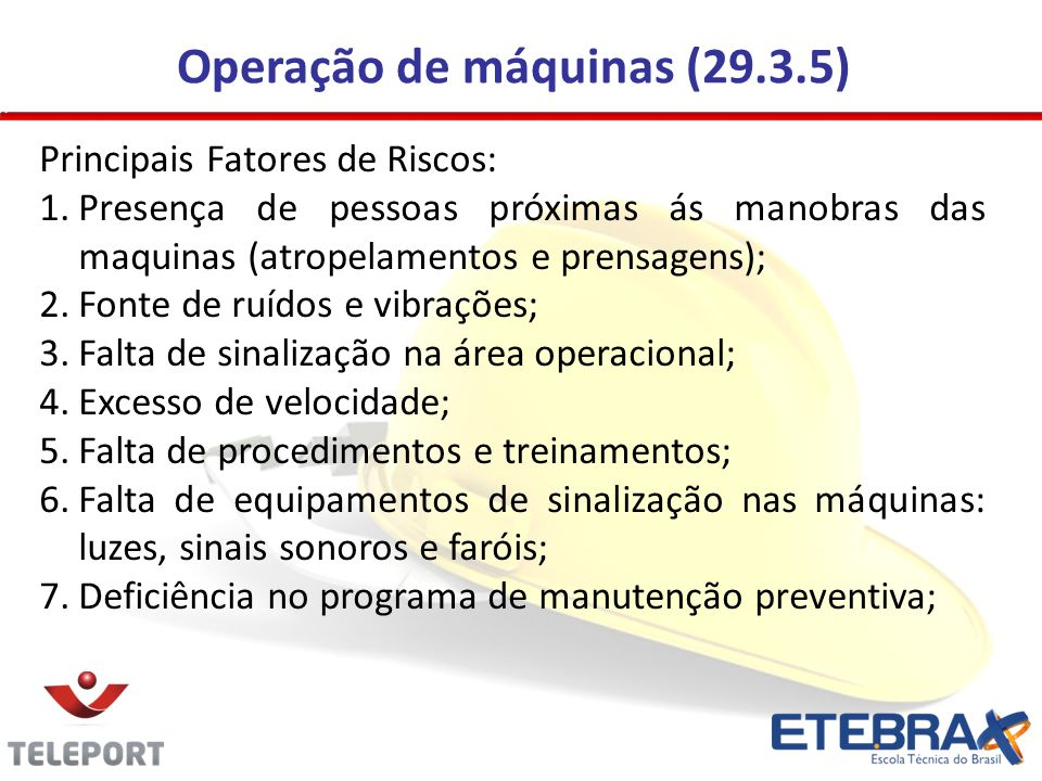 Operação de máquinas (29.3.5)