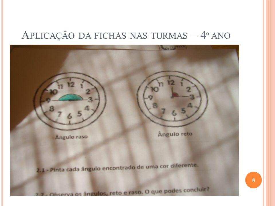 Aplicação da fichas nas turmas – 4º ano