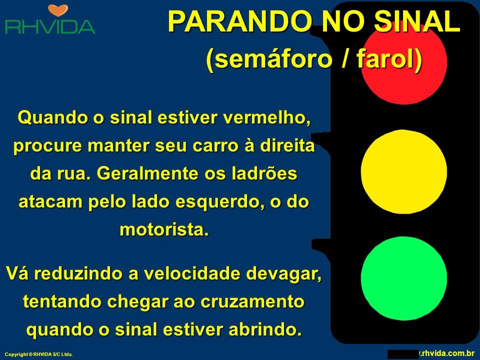 PARANDO NO SINAL (semáforo / farol)