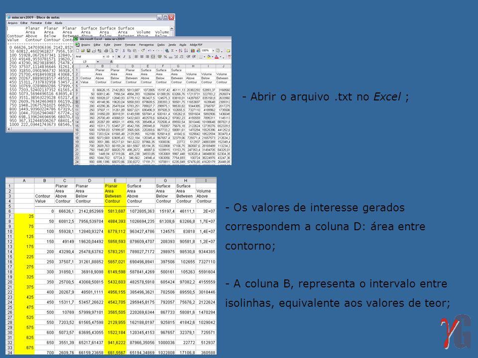 - Abrir o arquivo .txt no Excel ;