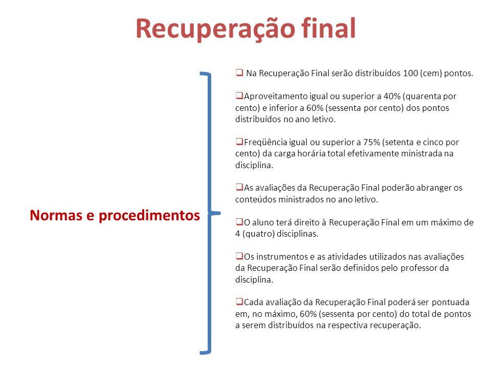 Recuperação final Normas e procedimentos