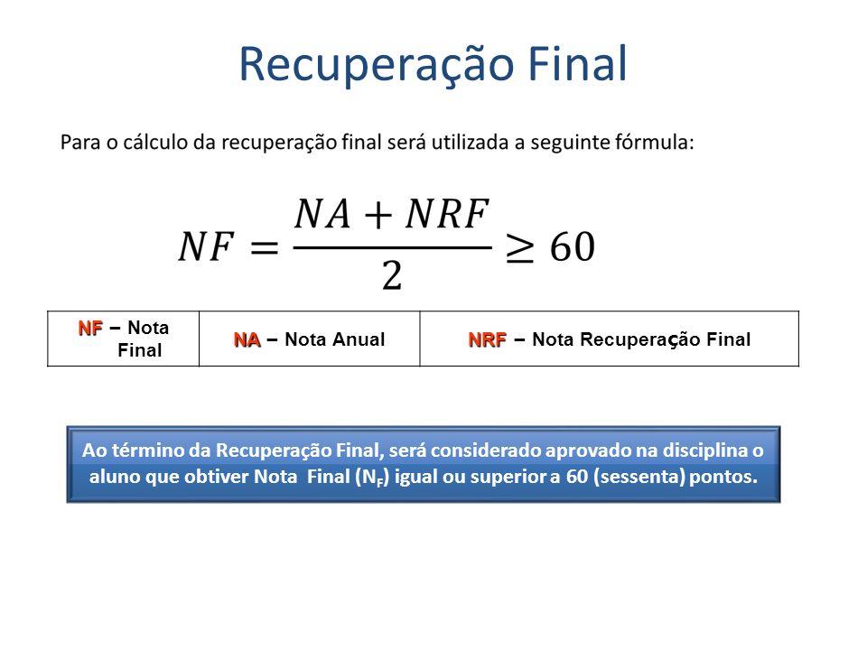NRF – Nota Recuperação Final