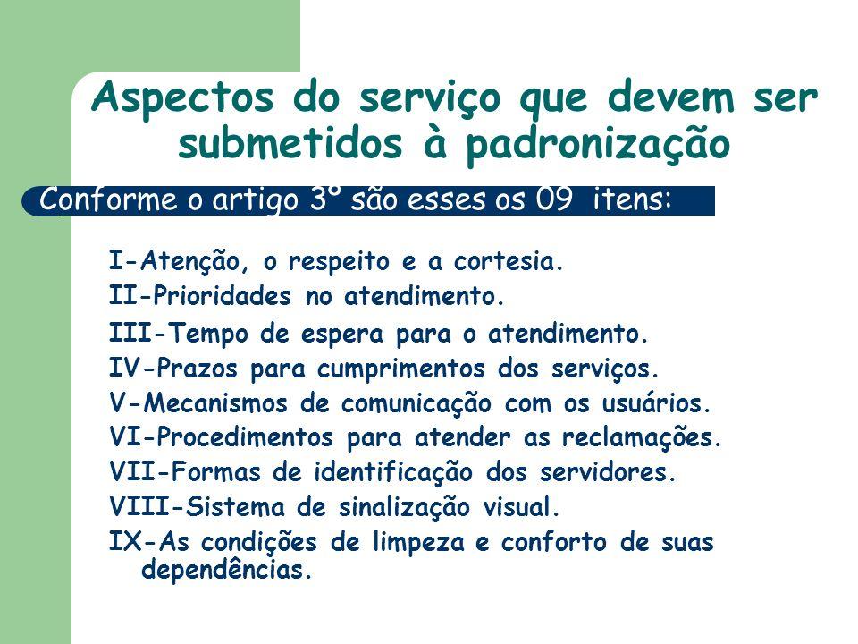 Aspectos do serviço que devem ser submetidos à padronização