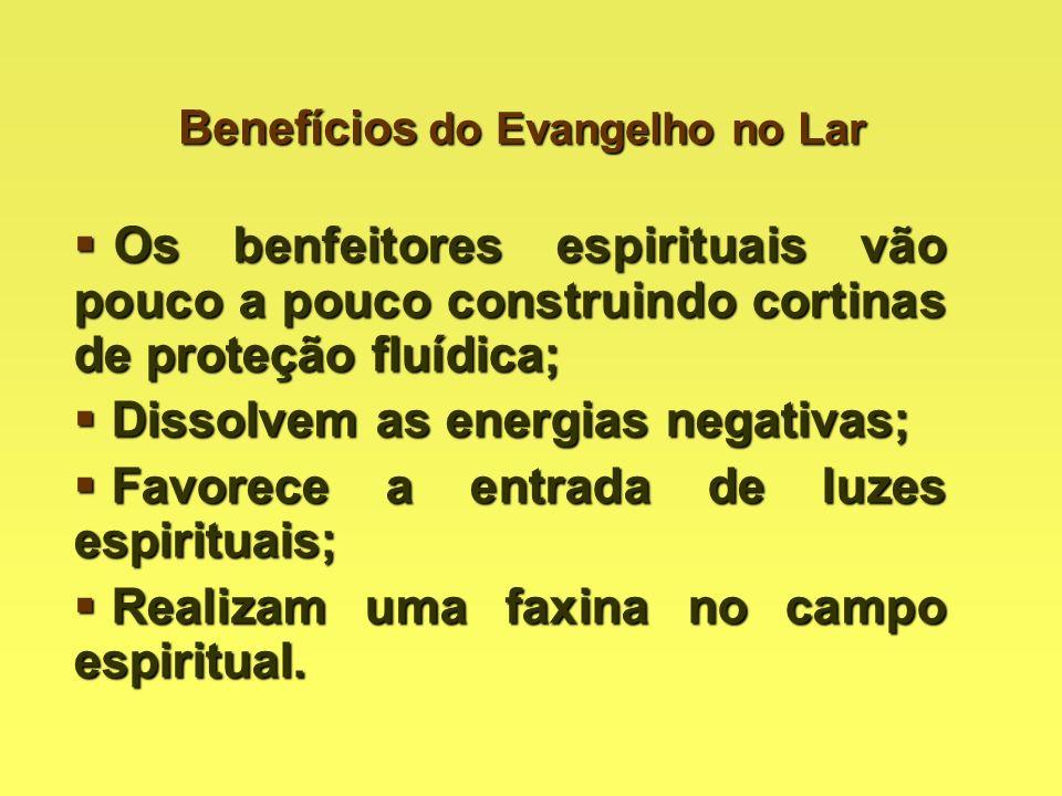 Benefícios do Evangelho no Lar