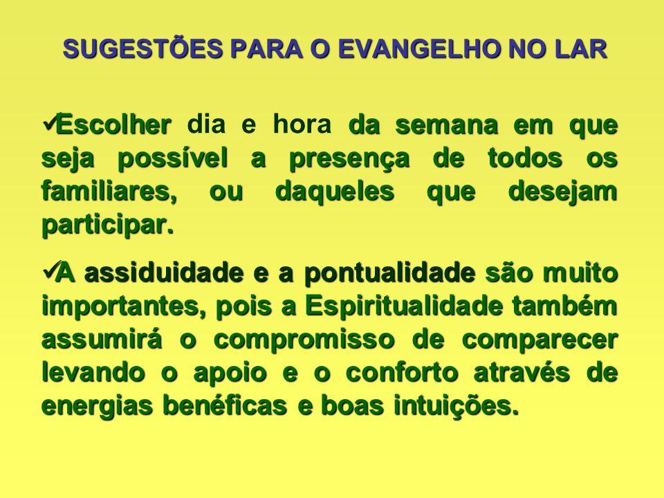 SUGESTÕES PARA O EVANGELHO NO LAR