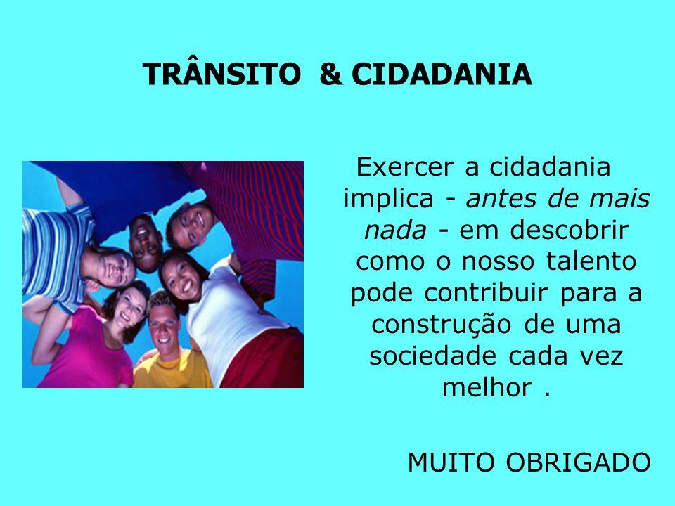 TRÂNSITO & CIDADANIA