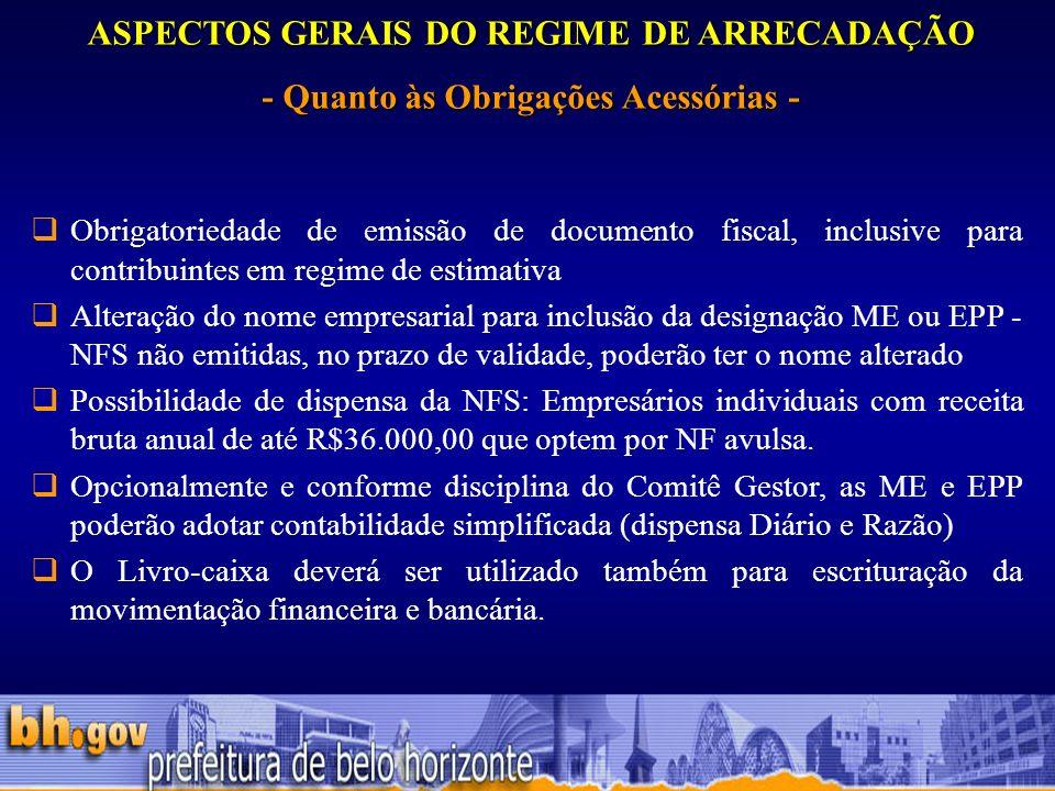 ASPECTOS GERAIS DO REGIME DE ARRECADAÇÃO