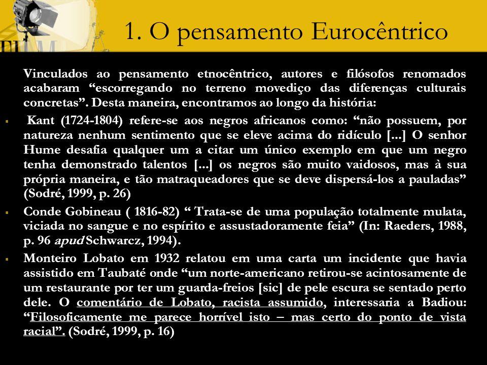 1. O pensamento Eurocêntrico