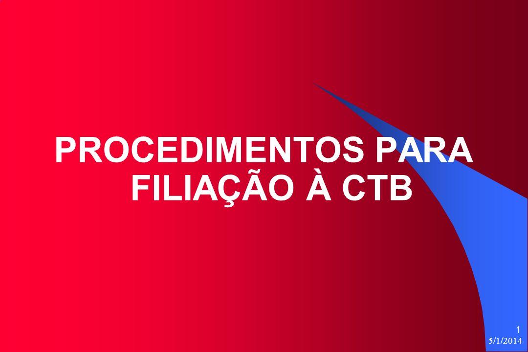 PROCEDIMENTOS PARA FILIAÇÃO À CTB
