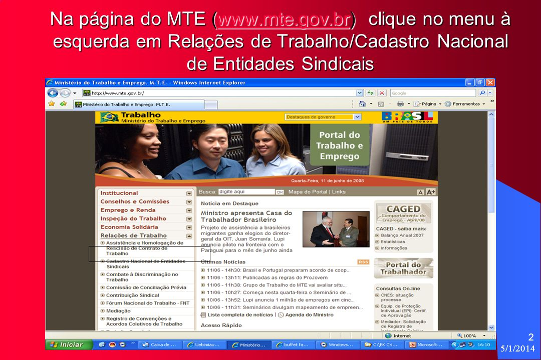 Na página do MTE (www. mte. gov