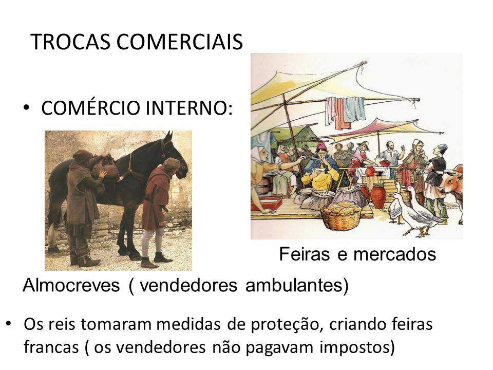 TROCAS COMERCIAIS COMÉRCIO INTERNO: Feiras e mercados