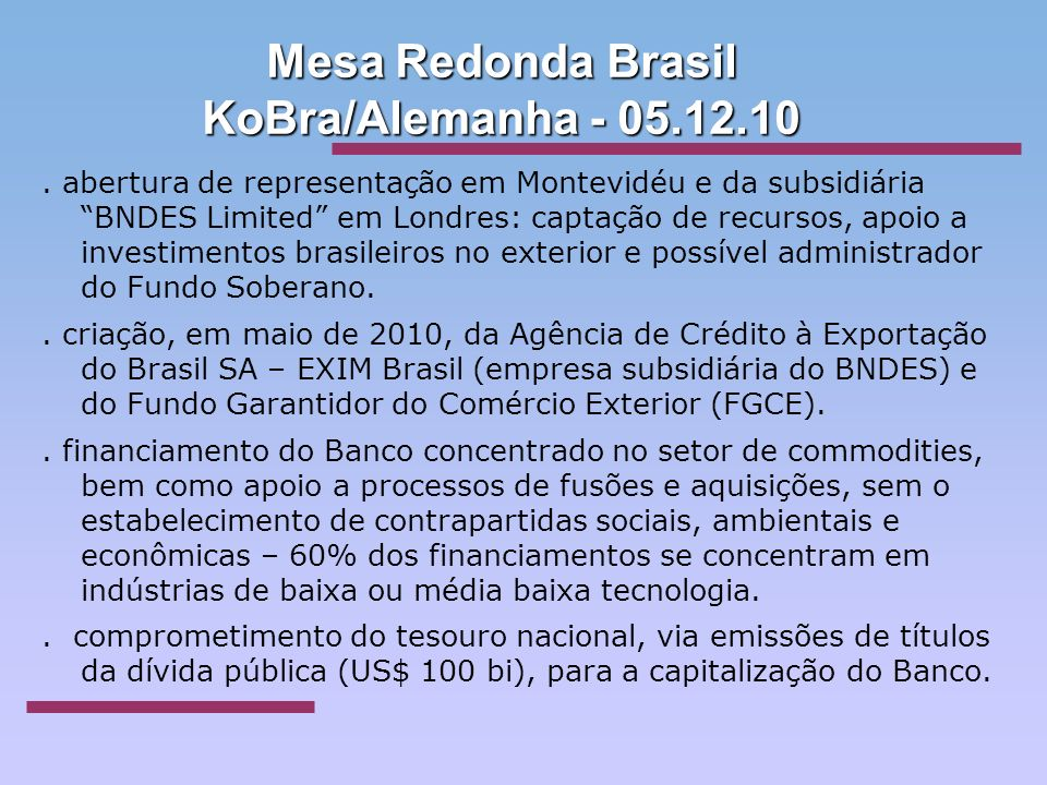 Mesa Redonda Brasil KoBra/Alemanha - 05.12.10