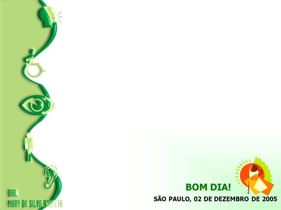 SÃO PAULO, 02 DE DEZEMBRO DE 2005