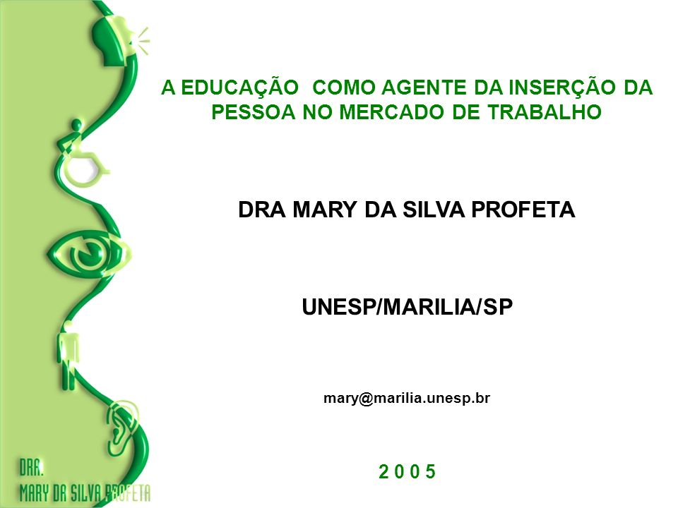 DRA MARY DA SILVA PROFETA UNESP/MARILIA/SP