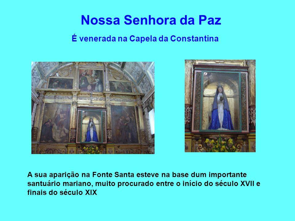 É venerada na Capela da Constantina