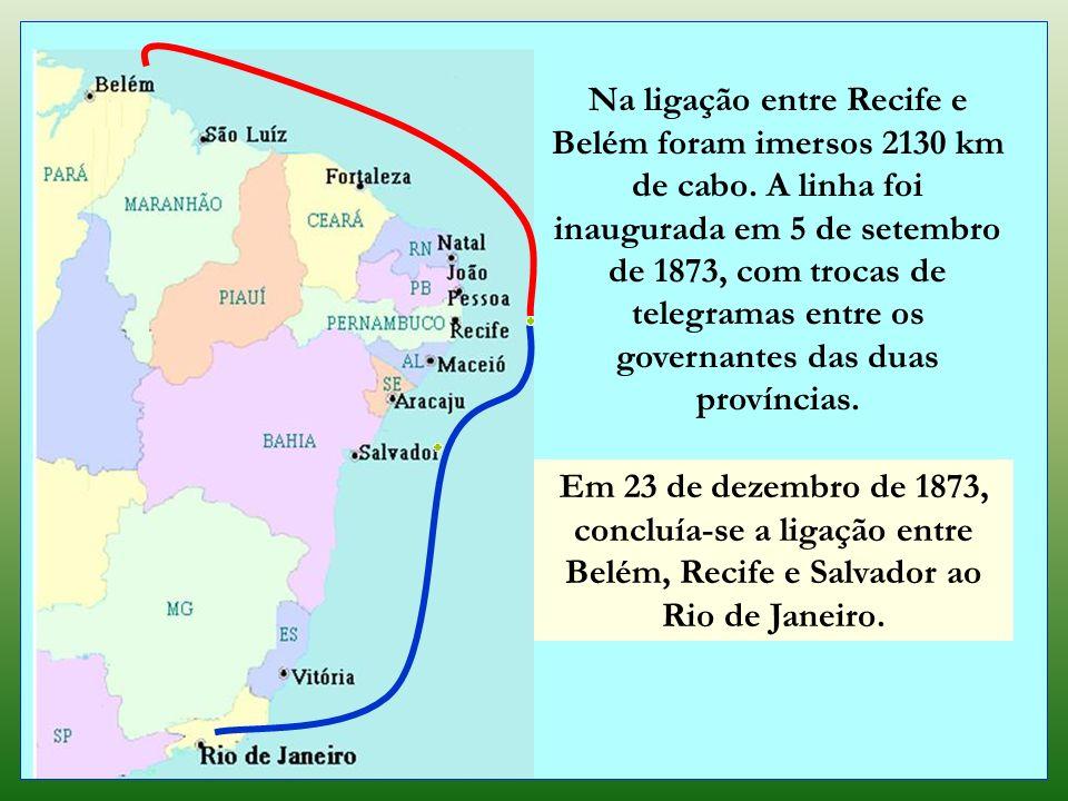 Na ligação entre Recife e Belém foram imersos 2130 km de cabo