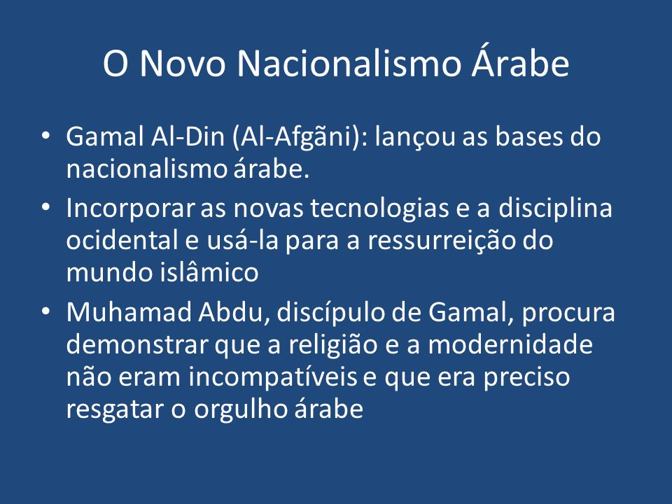 O Novo Nacionalismo Árabe