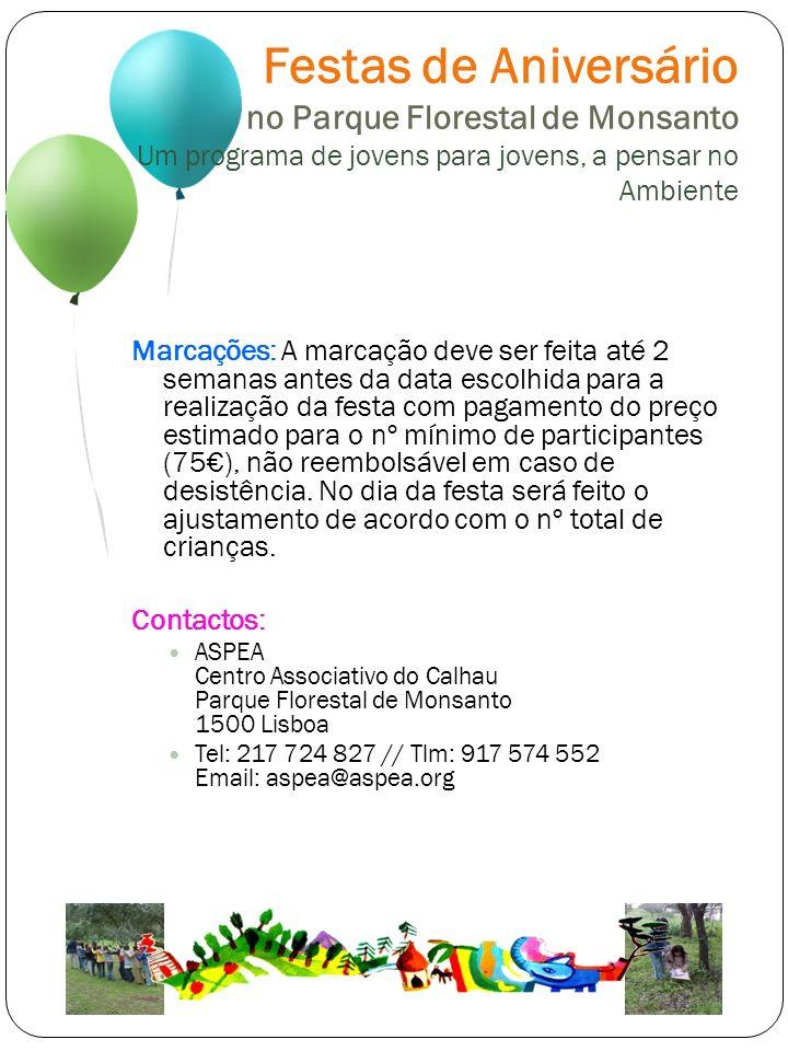 Festas de Aniversário no Parque Florestal de Monsanto Um programa de jovens para jovens, a pensar no Ambiente