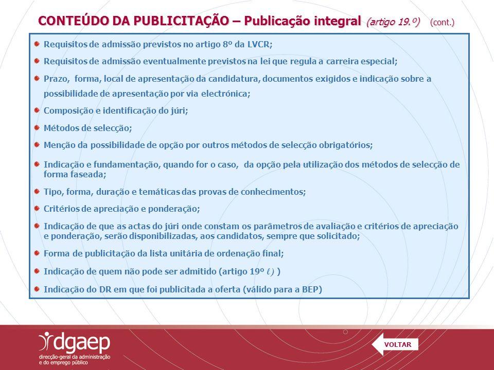 CONTEÚDO DA PUBLICITAÇÃO – Publicação integral (artigo 19.º) (cont.)