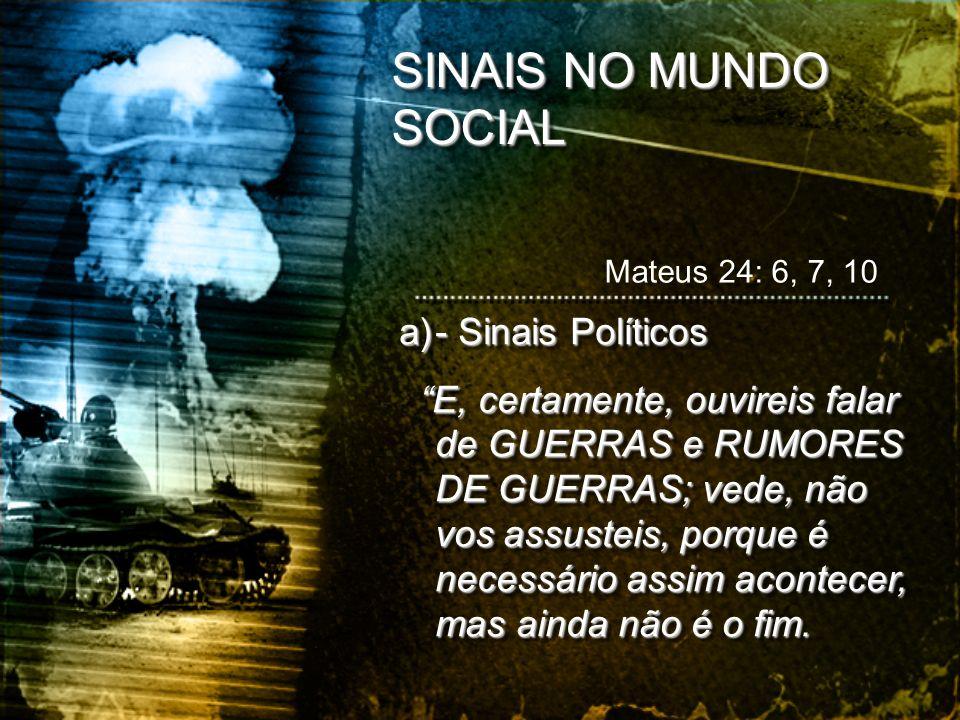 SINAIS NO MUNDO SOCIAL - Sinais Políticos