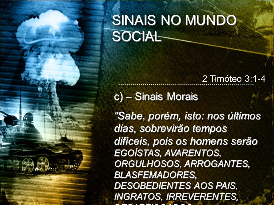 SINAIS NO MUNDO SOCIAL c) – Sinais Morais