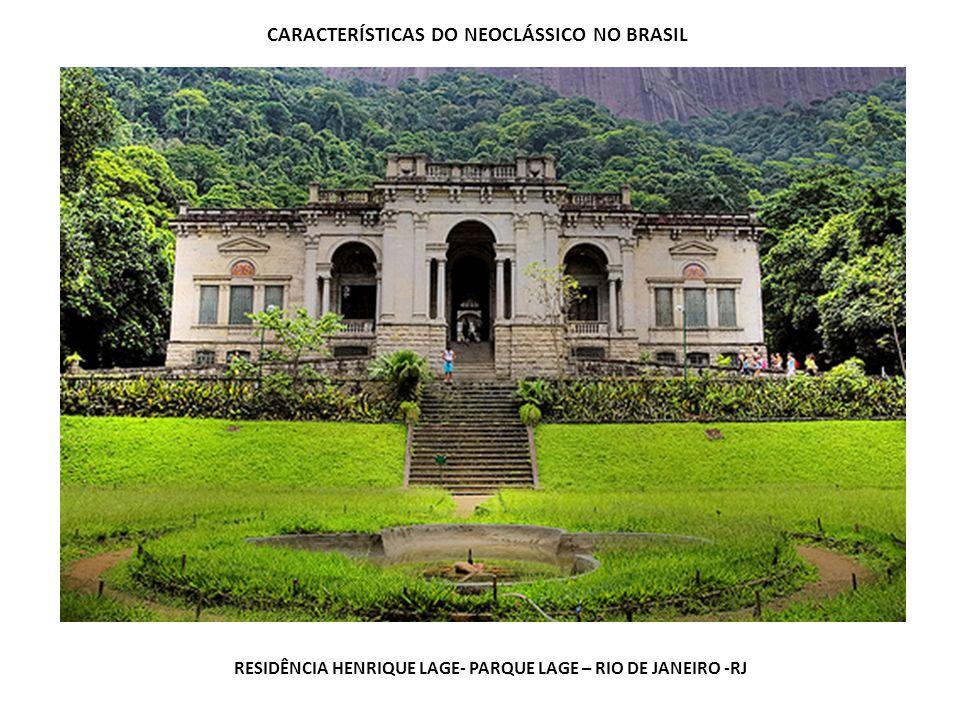 CARACTERÍSTICAS DO NEOCLÁSSICO NO BRASIL