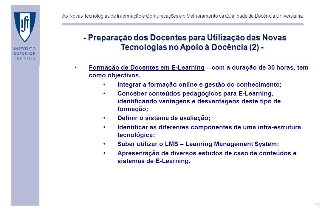 - Preparação dos Docentes para Utilização das Novas Tecnologias no Apoio à Docência (2) -