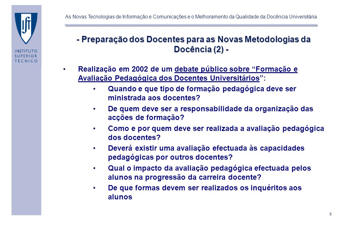 - Preparação dos Docentes para as Novas Metodologias da Docência (2) -