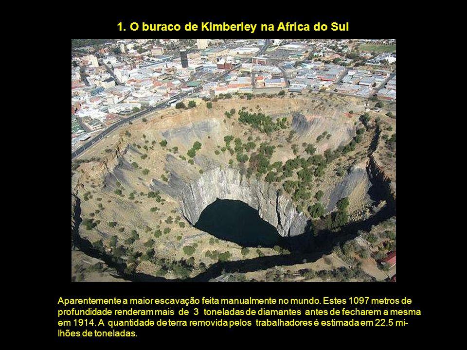 1. O buraco de Kimberley na Africa do Sul