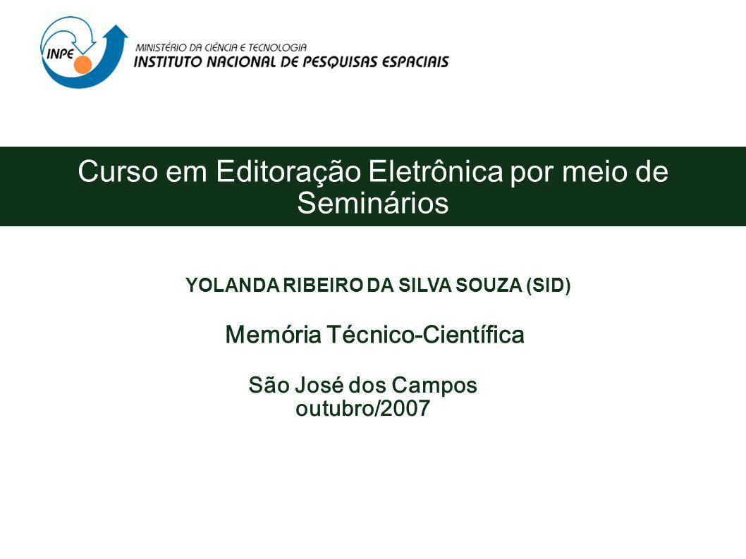 YOLANDA RIBEIRO DA SILVA SOUZA (SID) Memória Técnico-Científica
