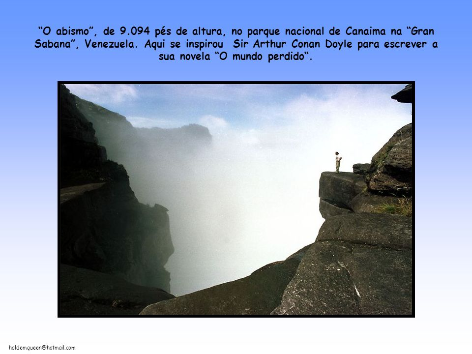 O abismo , de 9.094 pés de altura, no parque nacional de Canaima na Gran Sabana , Venezuela.