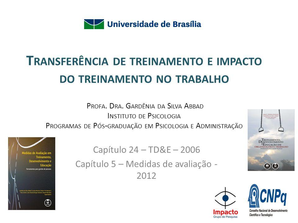 Capítulo 24 – TD&E – 2006 Capítulo 5 – Medidas de avaliação - 2012