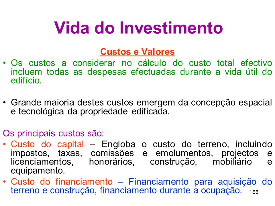 Vida do Investimento Custos e Valores