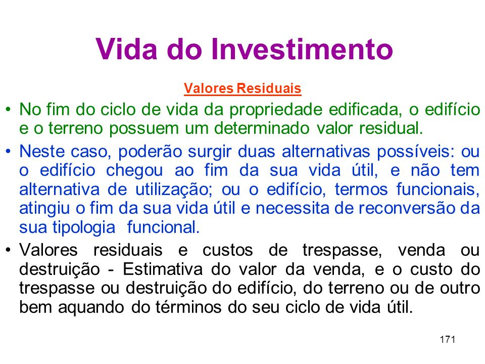 Vida do Investimento Valores Residuais.