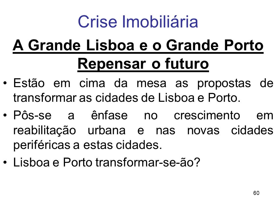 A Grande Lisboa e o Grande Porto Repensar o futuro