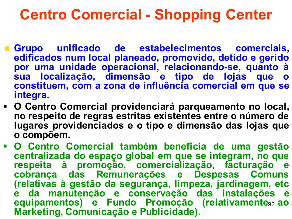 Centro Comercial - Shopping Center
