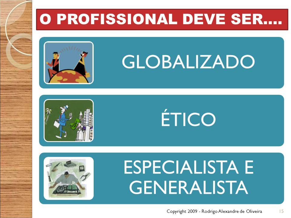 ESPECIALISTA E GENERALISTA